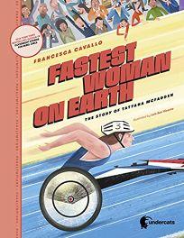 Fastest Woman on Earth: The Story of Tatyana McFadden Paralympians #1