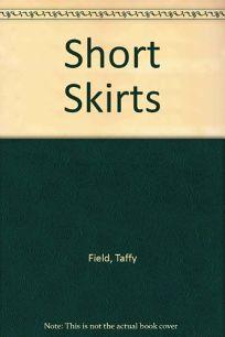 Short Skirts: Fiction