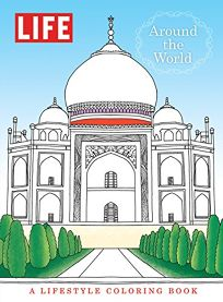 Life Around the World: A Lifestyle Coloring Book