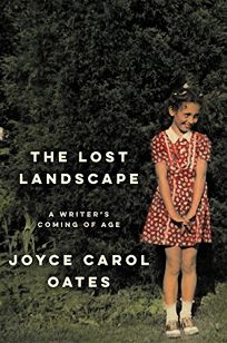 The Lost Landscape: A Writer's Memoir