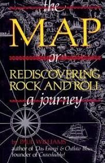 The Map: Rediscovering Rock and Roll: A Journey