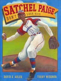 Satchel Paige: Dont Look Back
