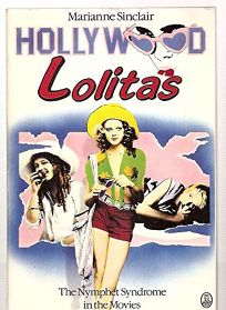 Hollywood Lolitas: The Nymphet Syndrome in the Movies