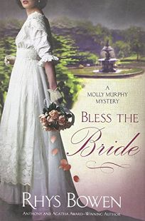 Bless the Bride: A Molly Murphy Mystery