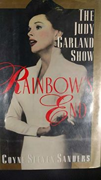 Rainbows End: The Judy Garland Show
