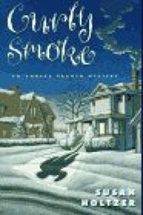 Curly Smoke: An Anneke Haagen Mystery