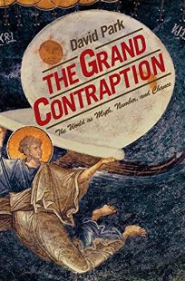 The Grand Contraption: The World as Myth