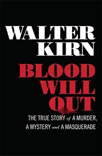 Blood Will Out: The True Story of a Murder