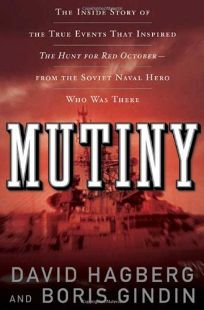 Mutiny: The True Events That Inspired The Hunt for Red October'