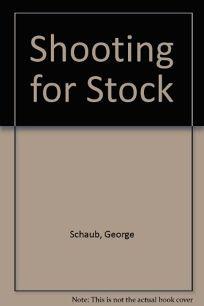Shooting for Stock