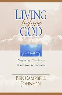 Living Before God: Deepening Our Sense of the Divine Presence