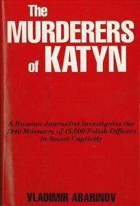 The Murderers of Katyn