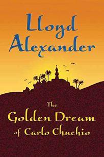 The Golden Dream of Carlo Chuchio