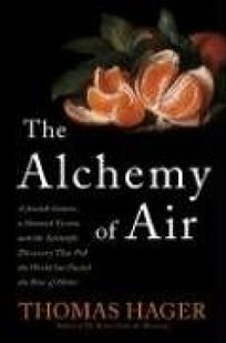 The Alchemy of Air: A Jewish Genius