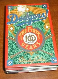 Dodgers!: The First 100 Years