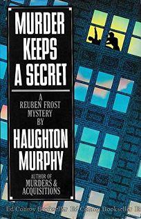 Murder Keeps a Secret: A Reuben Frost Mystery