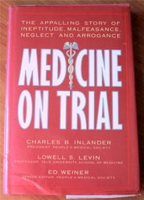 Medicine on Trial: The Appalling Story of Ineptitude