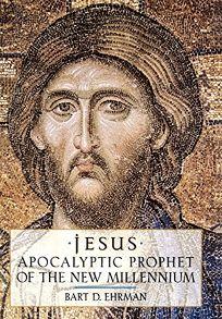 Jesus: Apocalyptic Prophet of the New Millennium