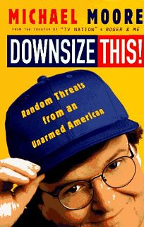 Downsize This!: Random Threats from an Unarmed American