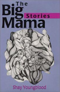 The Big Mama Stories