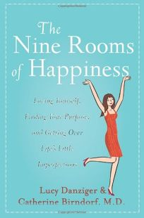 The Nine Rooms of Happiness: Loving Yourself