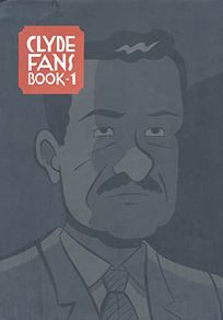 CLYDE FANS: Book 1