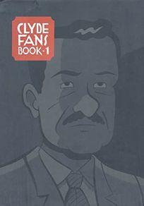 CLYDE FANS: Book 1