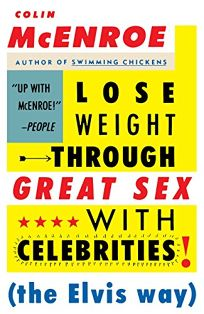 Lose Weight Through Great Sex with Celebrities! the Elvis Way