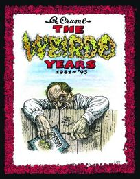 The Weirdo Years: 1981–1993