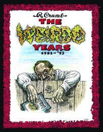 The Weirdo Years: 1981–1993
