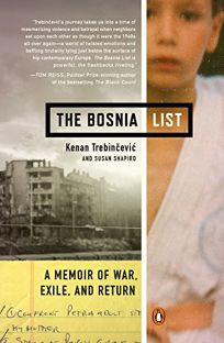 The Bosnia List: A Memoir of War