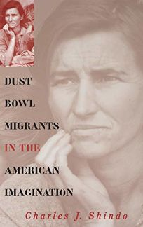 Dust Bowl Migrants in the American Imagination