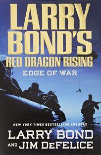 Larry Bonds Red Dragon Rising: Edge of War