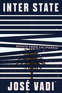 Inter State: Essays from California
