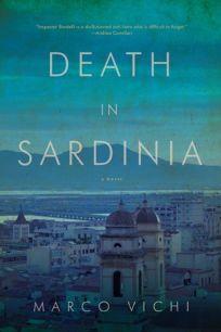 Death in Sardinia: An Inspector Bordelli Mystery