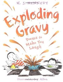 Exploding Gravy: Poems to Make You Laugh