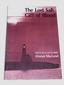 The Lost Salt Gift of Blood: New and Selected Stories