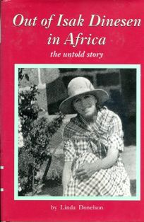 Out of Isak Dinesen in Africa: The Untold Story