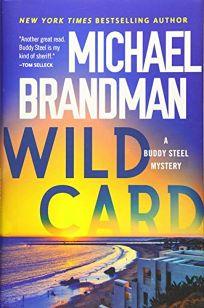 Wild Card: A Buddy Steel Mystery