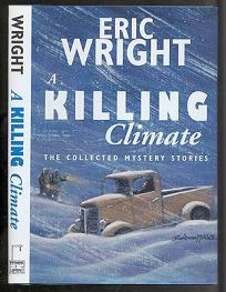 A Killing Climate: The Collected Mystery Stories