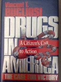 Drugs in America: The Case for Victory