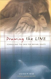 DRAWING THE LINE: Science and the Case for Animal Rights