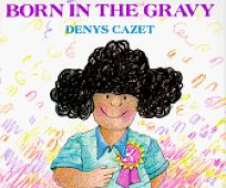 Born in the Gravy