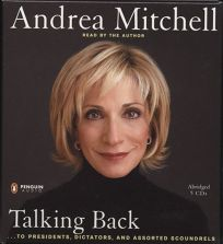 Talking Back: To Presidents