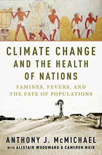 Climate Change and the Health of Nations: Famines