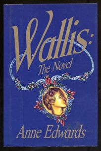 Wallis: The Novel