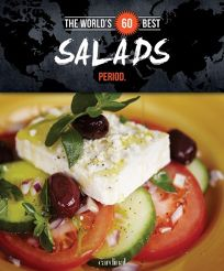 The Worlds 60 Best Salads... Period.