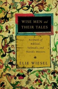 WISE MEN AND THEIR TALES: Portraits of Biblical