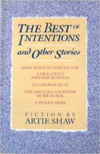 The Best of Intentions and Other Stories: And Other Stories
