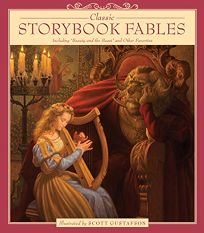 Classic Storybook Fables: Including 'Beauty and the Beast' and Other Favorites